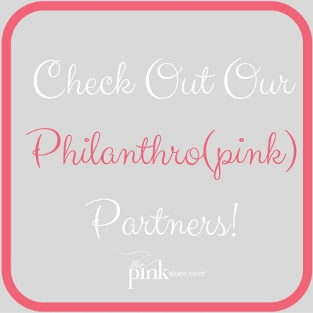 Check Out Our Philanthro(pink) Partners!.jpg